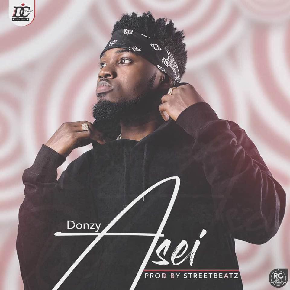 Donzy - Asei (Prod By iamStreetbeat)