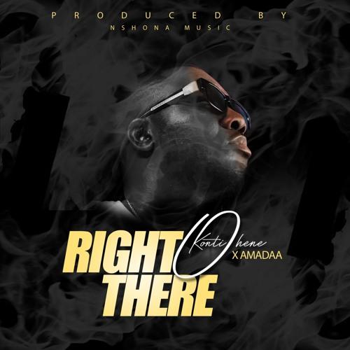 Kontihene x Amadaa – Right There (Prod. By Nshona Muzick)