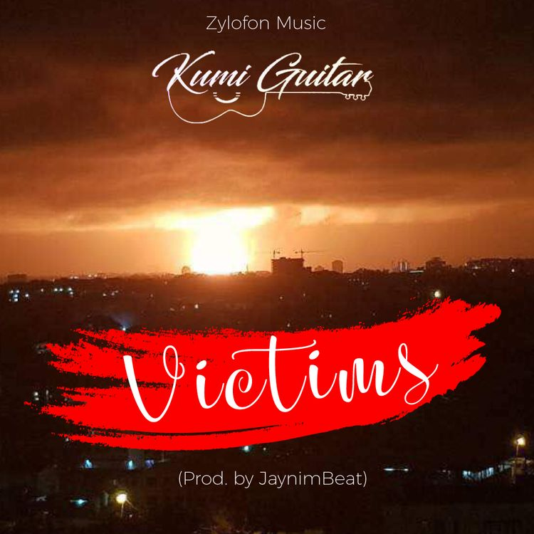 Download MP3 : Kumi Guitar – Victims (Prod By Jaynim Beat)