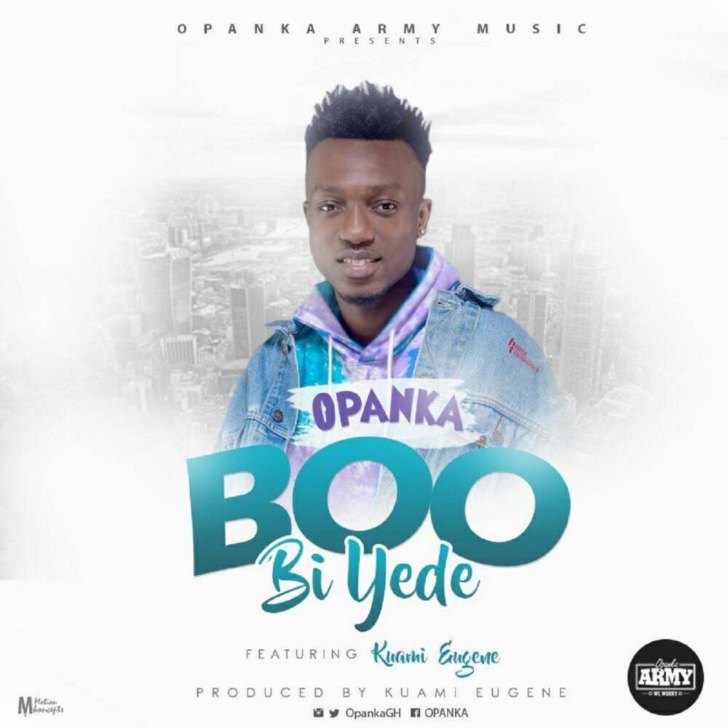 Opanka - Boo Bi Yede ft. Kuami Eugene (Prod.By Kuami Eugene)