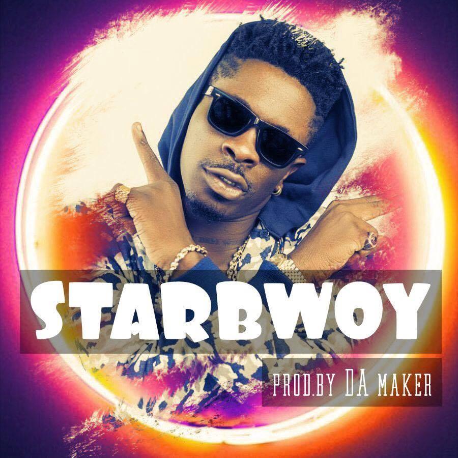 Shatta Wale - Starboy (Prod By Da Maker)