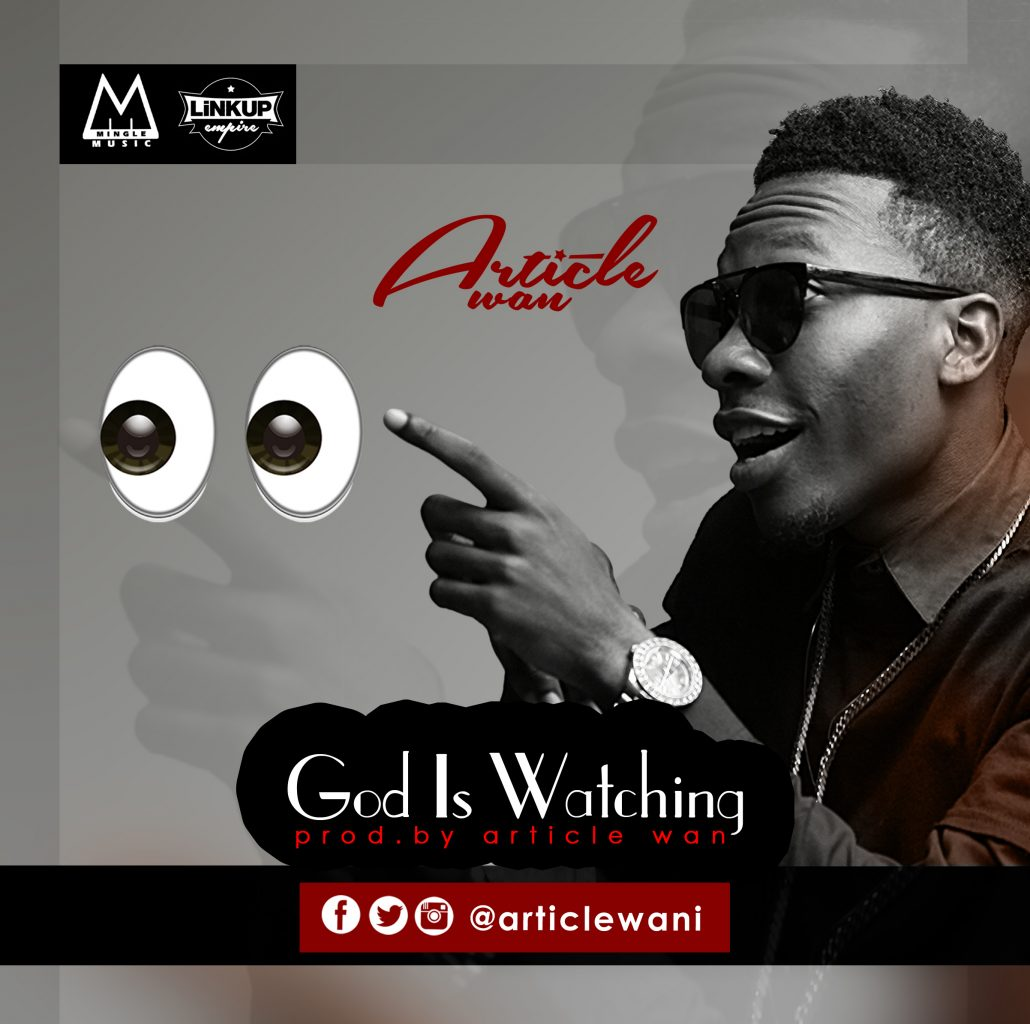 Article Wan - God Is Watcing (Prod By Article Wan)
