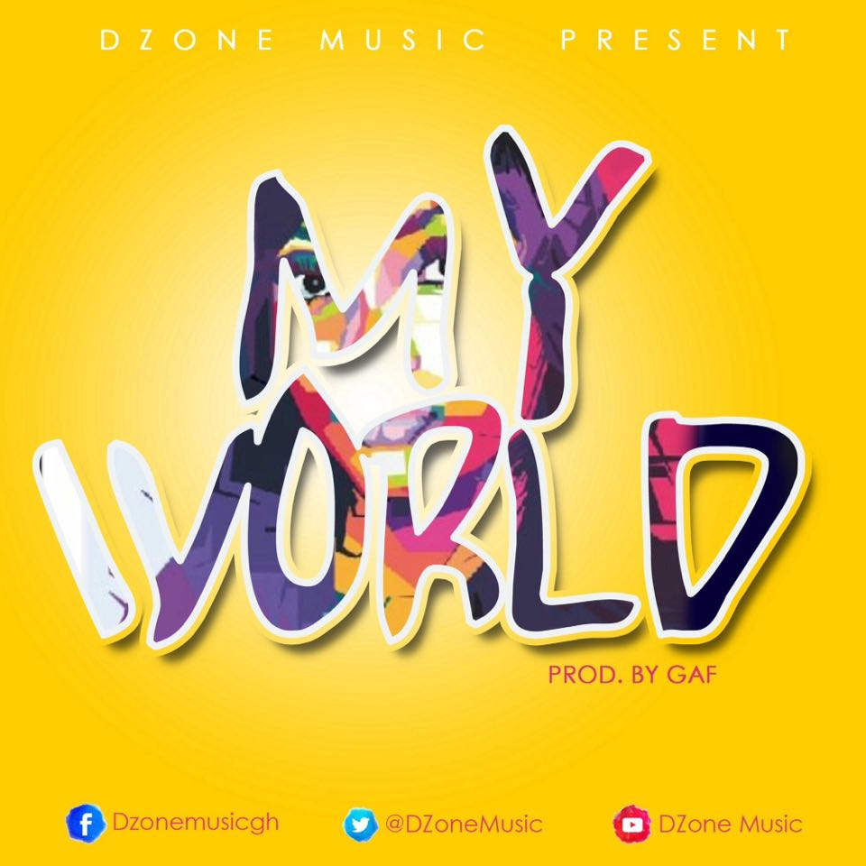 Dzone - My World (Prod By Gaf)