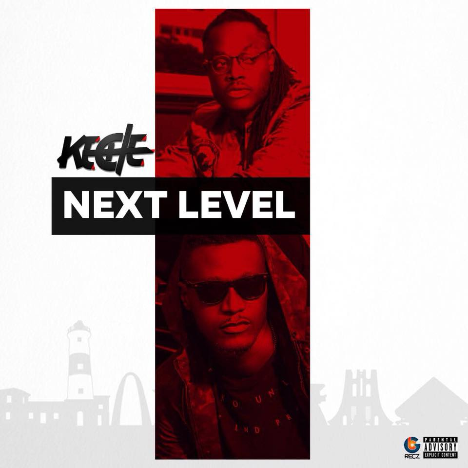 Keche - Next Level (Prod By Highly Spiritual)