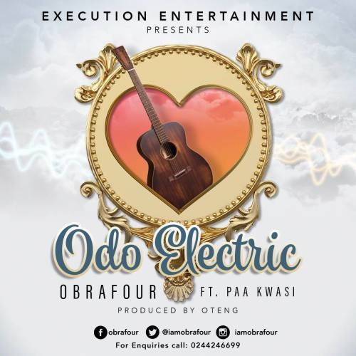 Obrafour ft Paa Kwesi – Odo Electric (Prod. by Oteng)