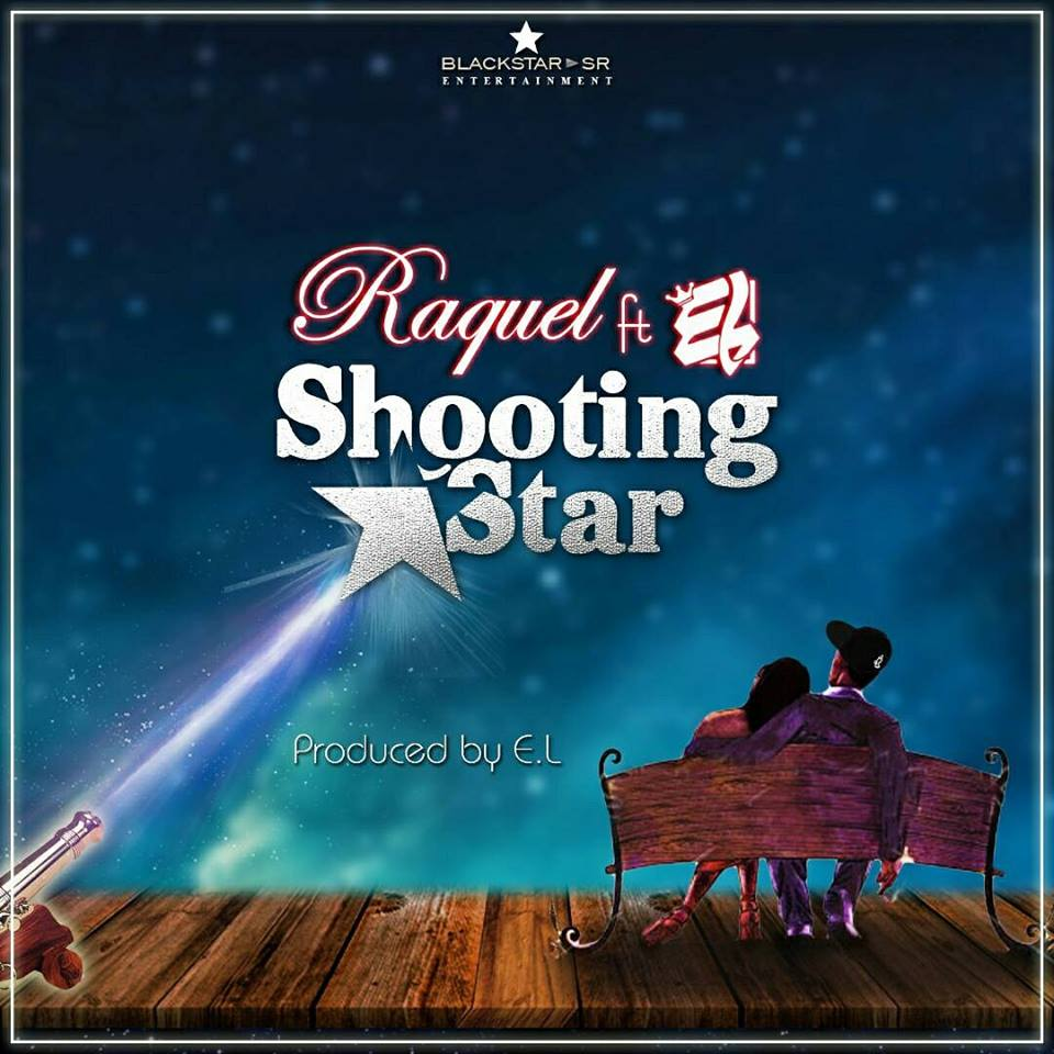 Raquel ft E.L. – Shooting Star (Prod. by E.L.)