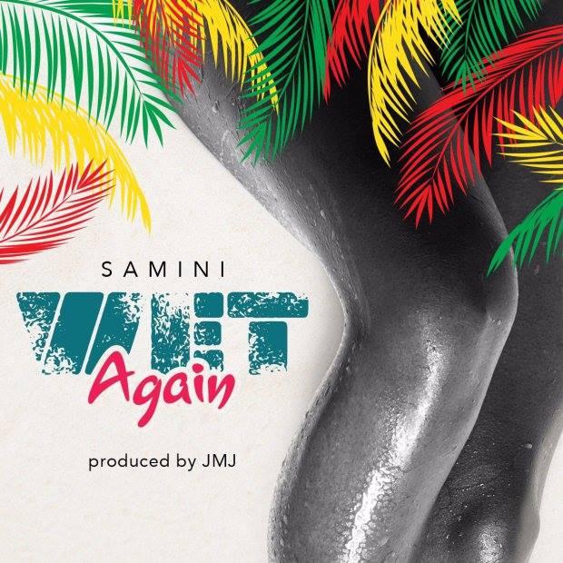 Samini - Wet Again (Prod By Jmj)