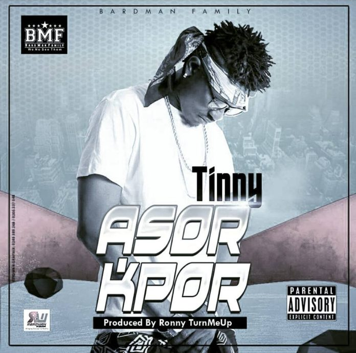 Tinny - Asorkpor (Prod By Ronny Turnmeup)