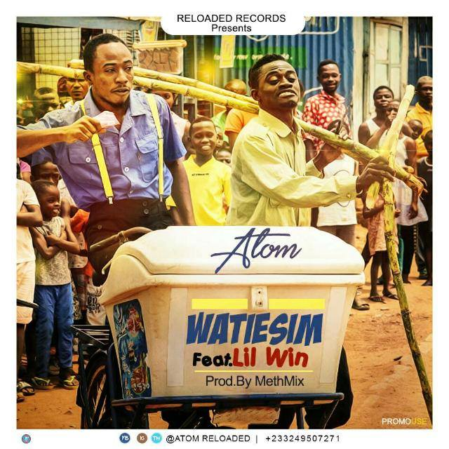 Atom Ft Lil Win – Watiesim