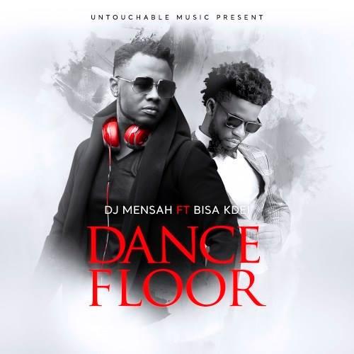 DJ Mensah - Dance Floor ft. Bisa Kdei