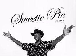 Joey B ft. King Promise – Sweetie Pie (Prod. By WhoisTokyo)