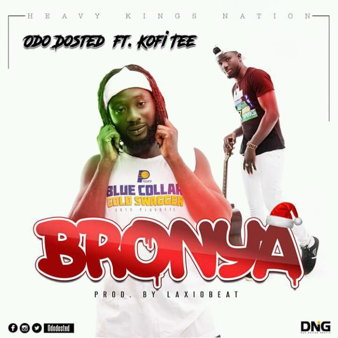 Odo Dosted Ft Kofi Tee - Bronya (Prod By Laxio Beat)