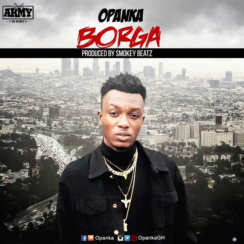 Opanka - Borga (Prod. By Smokey BeatZ)