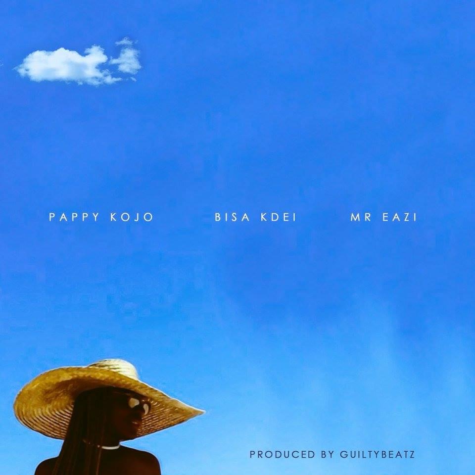 Pappy KoJo – Abena ft. Bisa Kdei x Mr Eazi (Prod By Guilty Beatz)
