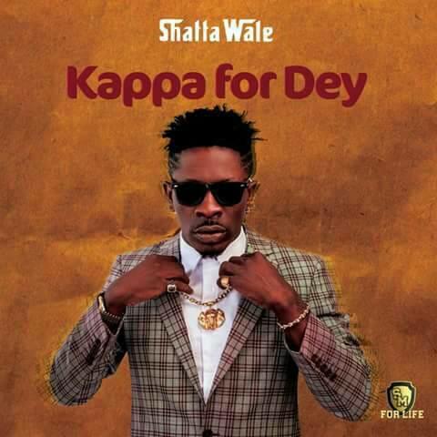 Shatta Wale – Kappa For Dey (Prod By Da Maker)