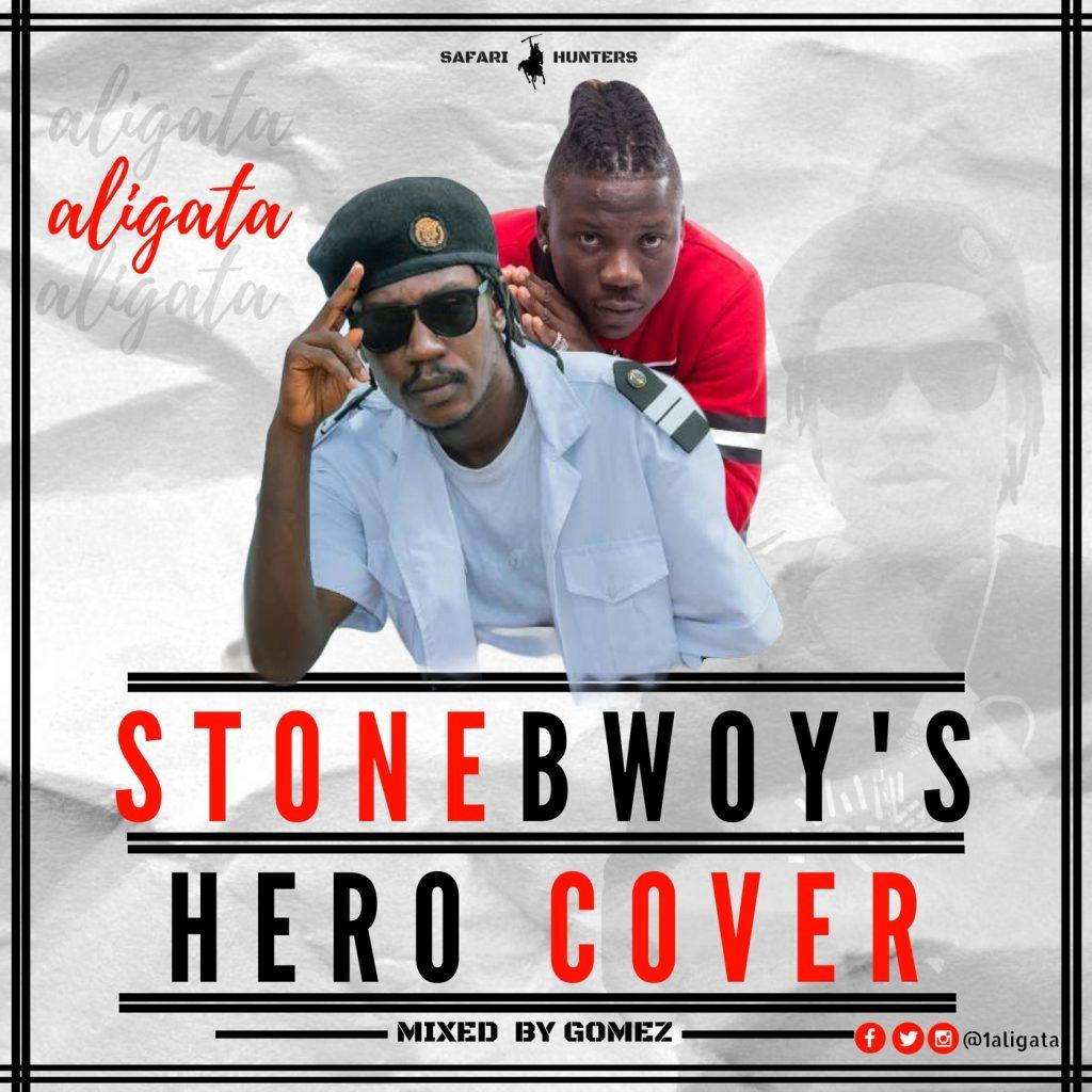 Aligata - Stonebwoy's Hero Cover