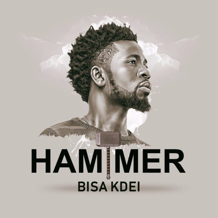 Bisa Kdei - Hammer (Prod By Guilty Beatz)