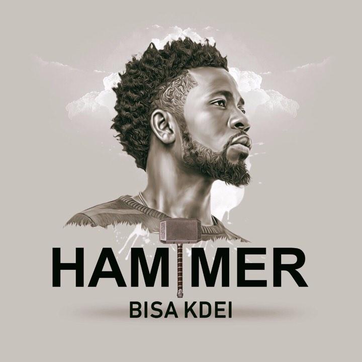 Bisa Kdei - Hammer (Prod By Guilty Beatz)
