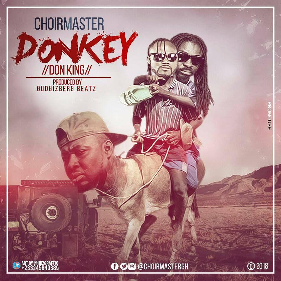 ChoirMaster – Donkey (Praye Diss)