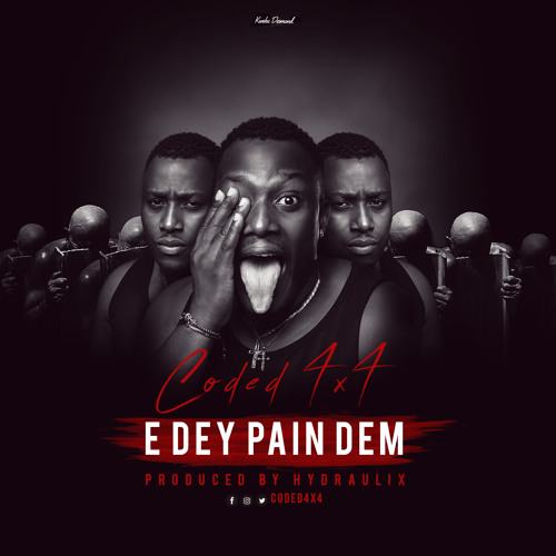 Coded4x4 - Edey Pain Dem (Prod By Hydraulix)