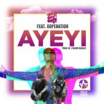 E.L - Ayeyi - ft DopeNation (Prod By PeeontheBeat)
