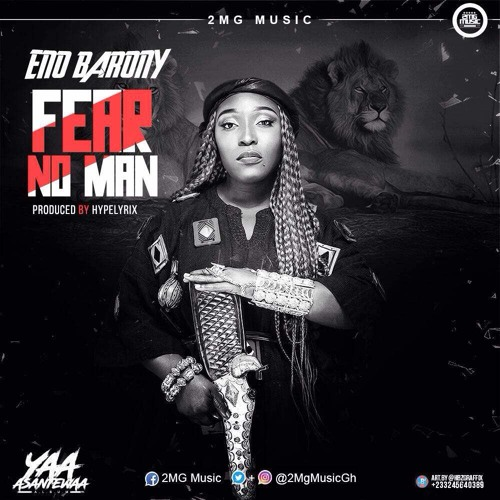 Eno Barony - Fear No Man (Prod by Hype Lyrix)