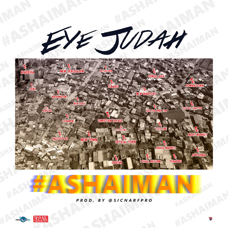 Eye Judah – Ashaiman (Prod. By @SicnarfPro)