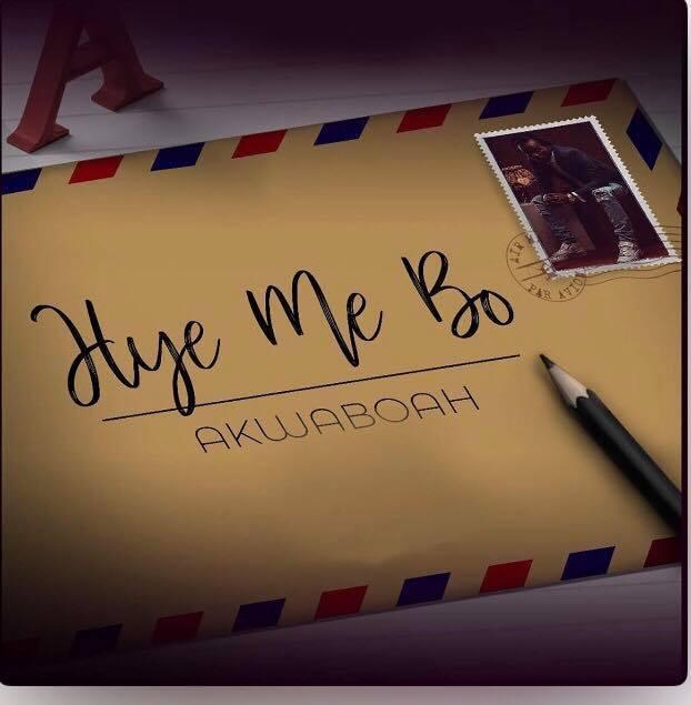 AKwaboah – Hye Me Bo
