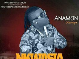 Anamon - nkwasia Wuo (Prod By Tom Beat)