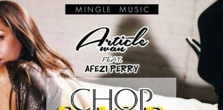 Article Wan - Chop Chop Ft Afezi Perry (Prod By Article Wan)