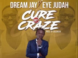 Dream Jay x Eye Judah Cure My Craze (Prod By Dream Jay)