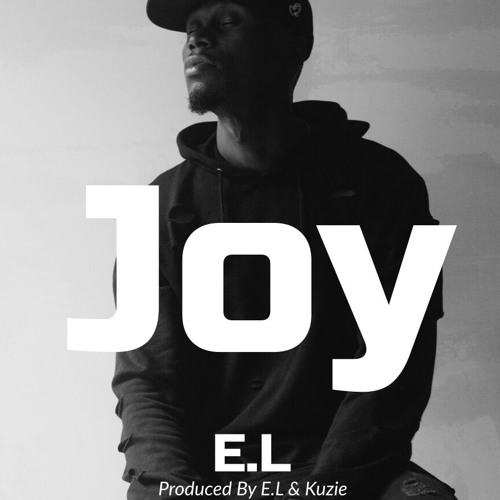 EL - Joy (Prod By El & kUzie)