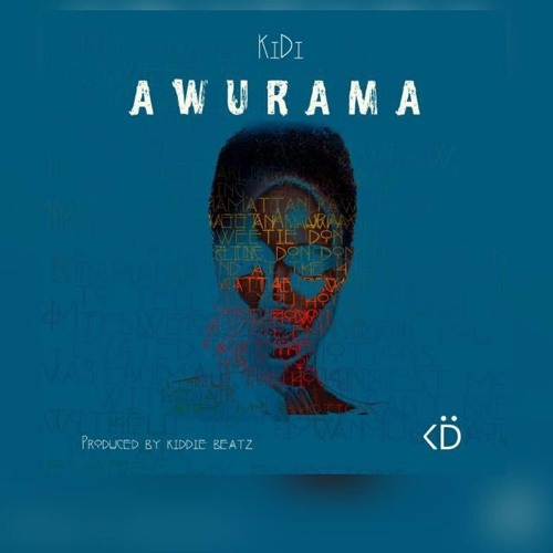 Kidi - Awurama (Prod. By Kiddie Beatz)