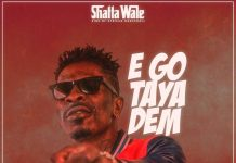 Shatta Wale - Ego Taya Dem (Prod By Wills Beatz)