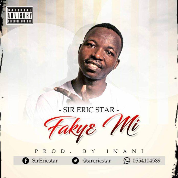 Sir Eric Star - Faky3 mi (Prod By Inani)