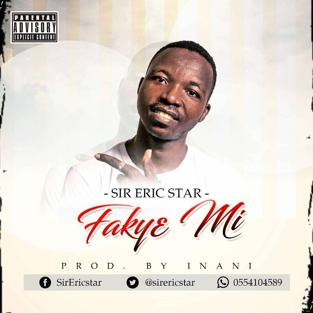Sir Eric Star - Faky3 mi (Prod By Inani)