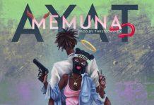 AYAT - Memuna (Prod. By TwistedWavex)