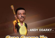 Andy Odarky - Gyae Gyeme No (Kumi Guitar Diss) (Prod By Beatz Boss)