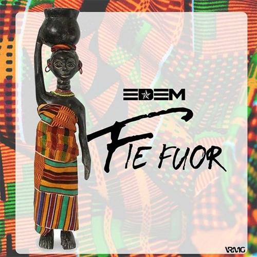 Edem – Fiefuor (Prod. By Mr Lekki)