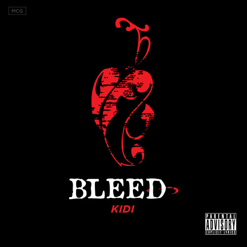 KiDi - Bleed (Prod. By KaySo)