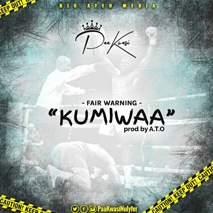 Paa Kwasi - Kumiwaa (Fair Warning) Kumi Guitar Diss (Prod By A.T.O)