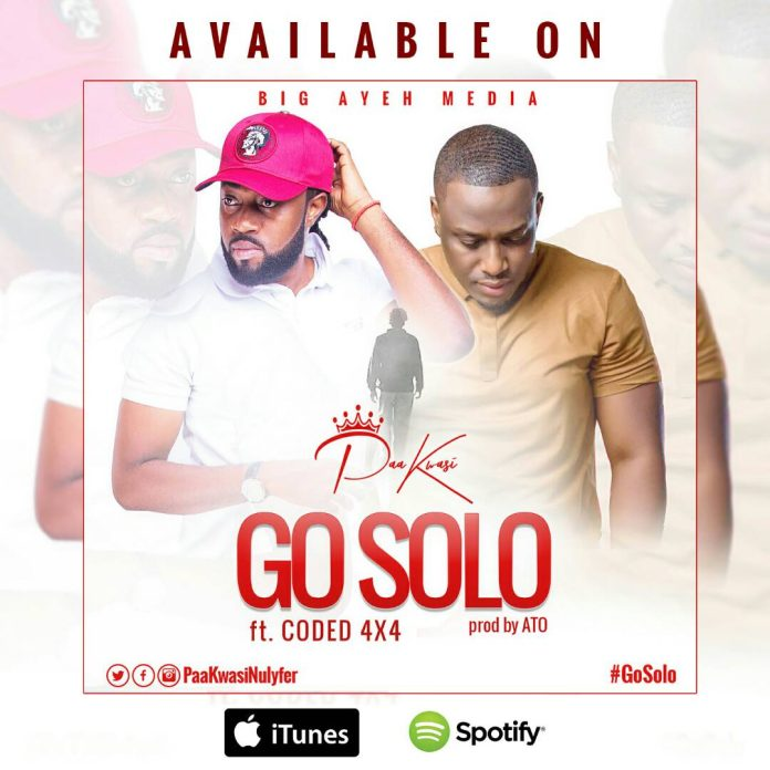 Paa Kwasi ft Coded 4X4 - Go Solo (Prod By A.T.O)