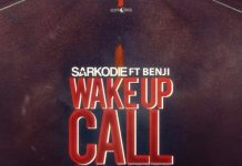 Sarkodie ft Benji - Wake Up Call (Road Safety)