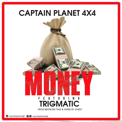 DOWNLOAD MP3 : Captain Planet (4×4) – Money ft. Trigmatic