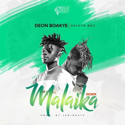 Doen Boakye ft. Kelvyn Boy - Malaika remix (Prod By Jeri Beatz)