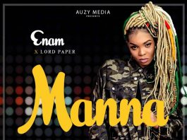 Enam - Manna Ft Lord Paper (Prod By KC Beatz)