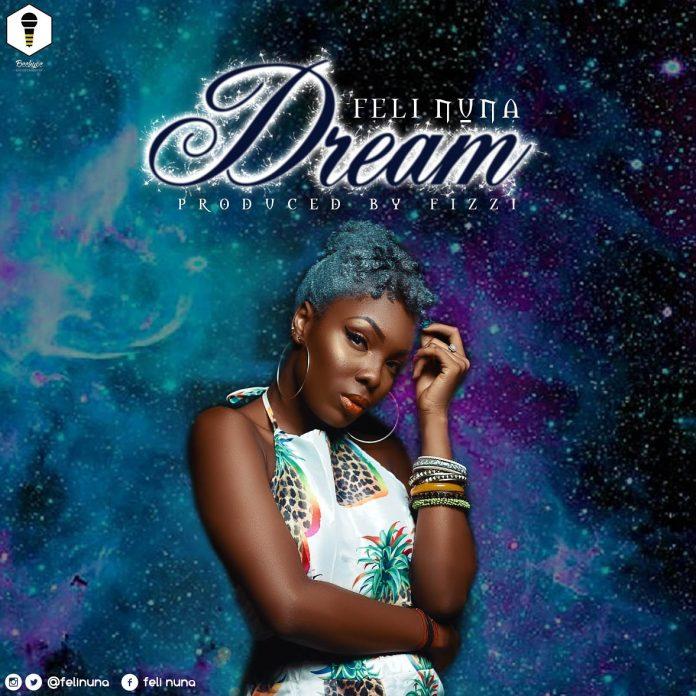 Feli Nuna - Dream (Prod. By Fizzi)