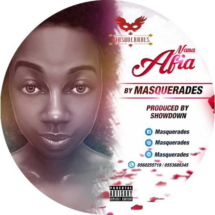 Masquerades - Nana Afia (Prod. By Showdown)