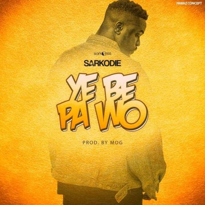 DOWNLOAD MP3 : Sarkodie – Ye Be Pa Wo (Prod By MOG Beatz)
