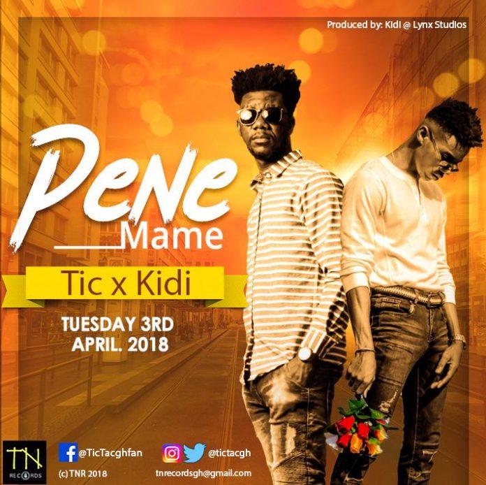 Tic Tac x Kidi – Pene Mame (Prod By Kidi)